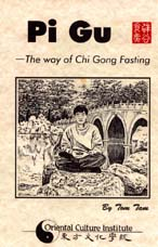 Pi Gu: The Way of Chi Gong Fasting